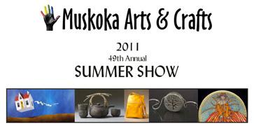 Muskoka 49th Annual Arts & Crafts Show