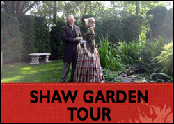 The Shaw Garden Tour