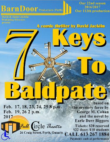 Barndoor Productions Presents 7 Keys To Baldpate Perth Ontario
