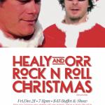 Healy & Orr Xmas Rock'n Roll Party