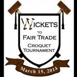 3rd Annual Wickets to Fair Trade Croquet Tournament