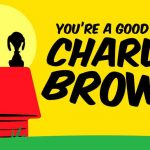 Theatre : You're a Good Man, Charlie Brown